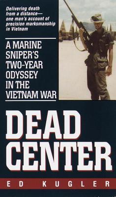 Dead Center By Kugler, Ed