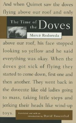 The Time of the Doves By Rodoreda, Merce/ Rosenthal, David H. (TRN)