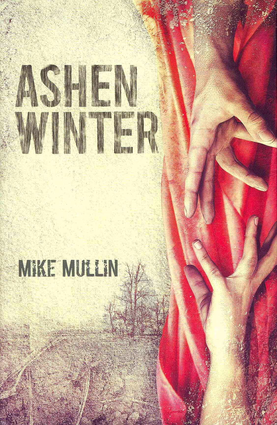 Ashen Winter By Mullin, Mike